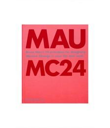 Bruce Mau: MC24 Hardcover Book