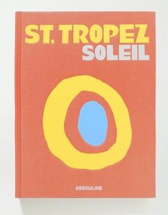 St. Tropez Soleil by Simon Liberati Hardcover Book