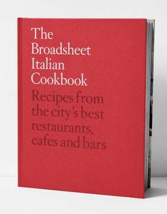 The Broadsheet Italian Cookbook