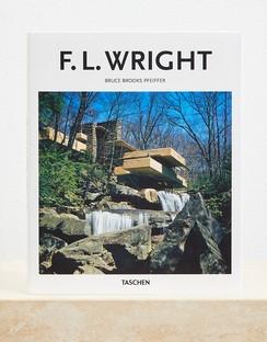 F. L. Wright (Taschen's Basic Art Series 2.0) by Bruce Brooks Pfeiffer