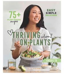 Thriving on Plants Recipe Book Vol. 2