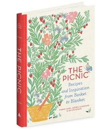 The Picnic: Recipes & Inspiration From Basket To Blanket