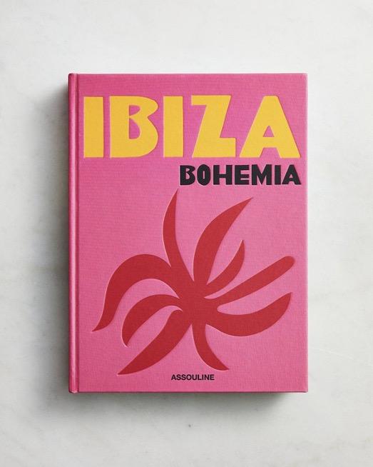 Ibiza Bohemia by Maya Boyd and Renu Kashyap