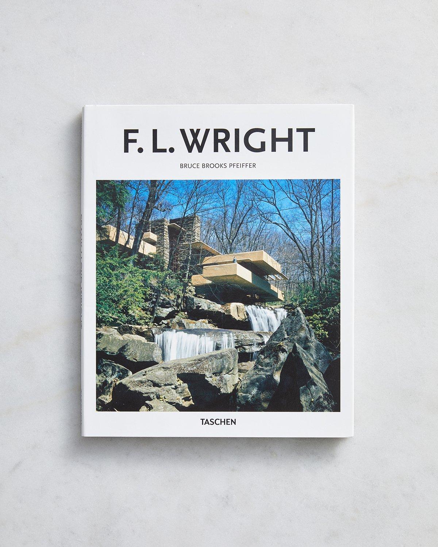 F. L. Wright (Taschen Basic Art Series 2.0) by Bruce Brooks Pfeiffer
